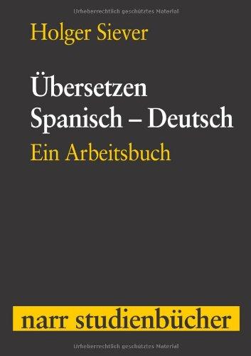 9783823363910: Übersetzen Spanisch - Deutsch: Ein Arbeitsbuch