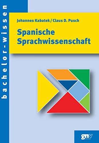 9783823364047: Spanische Sprachwissenschaft: Eine Einführung