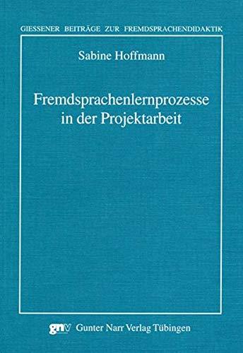 9783823364122: Fremdsprachenlernprozesse in der Projektarbeit