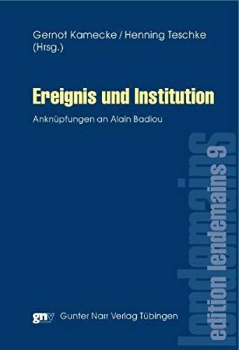 Ereignis und Institution: Gernot Kamecke
