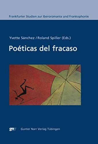 Poeticas del fracaso: Sanchez, Yvette and