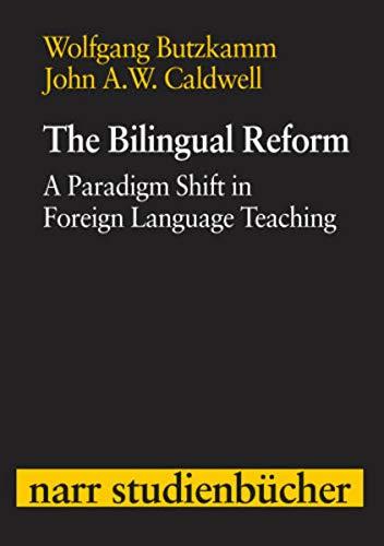 The Bilingual Reform: A Paradigm Shift in: Narr Dr. Gunter