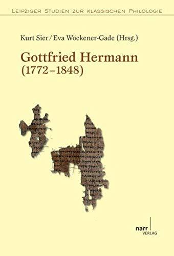 Gottfried Hermann (1772-1848): Kurt Sier