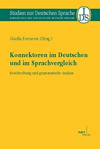 Konnektoren im Deutschen und im Sprachvergleich: Gisella Ferraresi