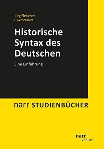 Historische Syntax des Deutschen: Narr Dr. Gunter