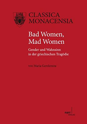 Bad Women, Mad Women: Maria Gerolemou