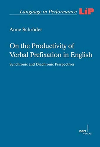 On the Productivity of Verbal Fixation in English: Anne Schröder