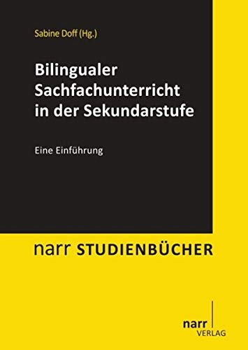 Bilingualer Sachfachunterricht in der Sekundarstufe: Narr Dr. Gunter