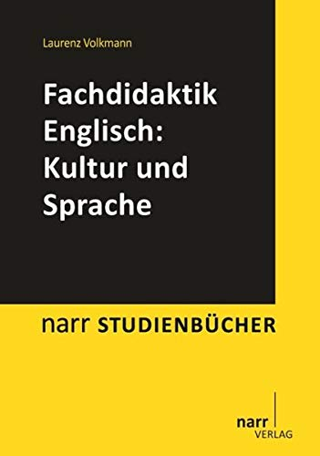 Fachdidaktik Englisch: Kultur und Sprache: Narr Dr. Gunter