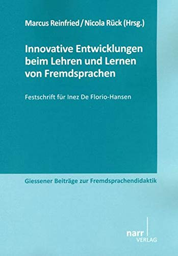 9783823366003: Innovative Entwicklungen beim Lehren und Lernen von Fremdsprachen: Festschrift für Inez De Florio-Hansen