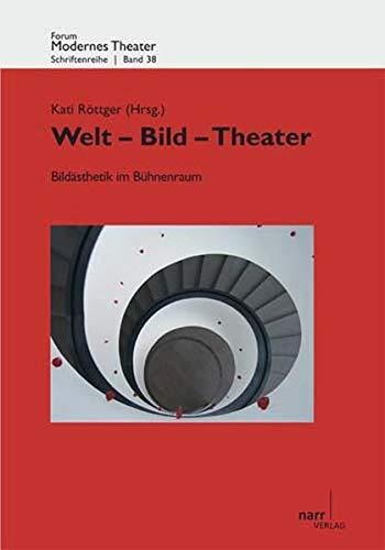 Welt - Bild - Theater II: Kati R�ttger