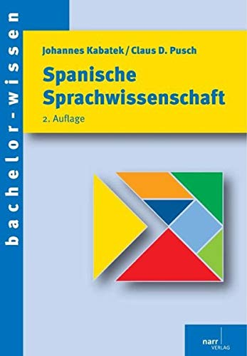 9783823366584: Spanische Sprachwissenschaft: Eine Einführung