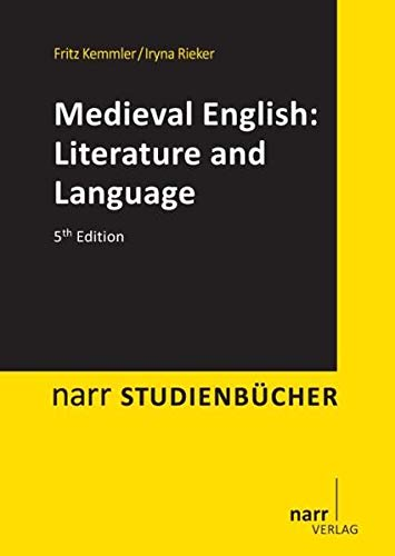 Medieval English: Literature and Language: An Introduction: Fritz Kemmler; Courtney