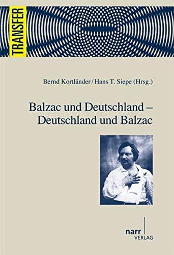 Balzac und Deutschland: Bernd Kortl�nder