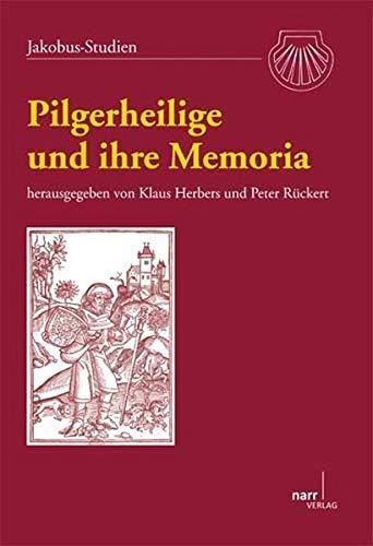 9783823366843: Pilgerheilige und ihre Memoria