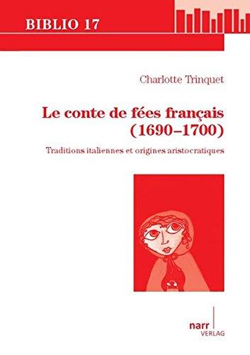 9783823366928: Le conte de fées français (1690-1700)