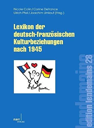 9783823366935: Lexikon der deutsch-franz�sischen Kulturbeziehungen nach 1945