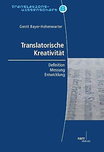 Translatorische Kreativität: Gerrit Bayer-Hohenwarter