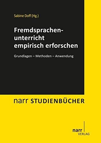 Fremdsprachenunterricht empirisch erforschen: Narr Dr. Gunter