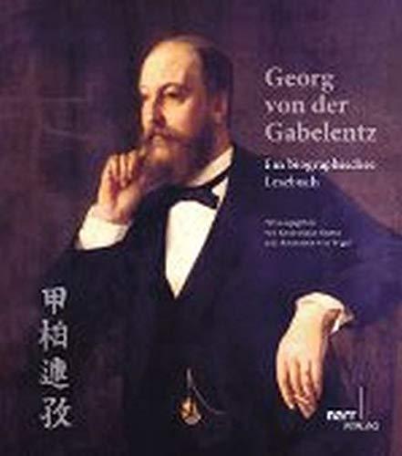 Georg von der Gabelentz: Ein biographisches Lesebuch (Paperback)