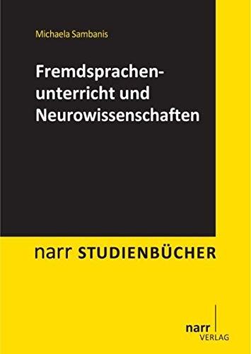 Fremdsprachenunterricht und Neurowissenschaften: Narr Dr. Gunter