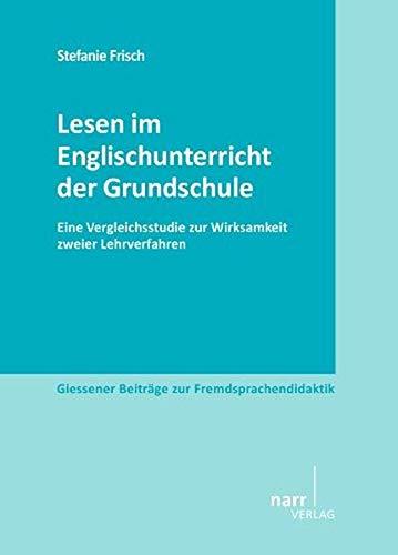 Lesen im Englischunterricht der Grundschule: Stefanie Frisch