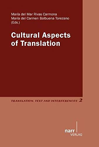 Cultural Aspects of Translation: Maria del Mar Rivas-Carmona