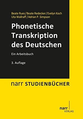 Phonetische Transkription des Deutschen: Narr Dr. Gunter