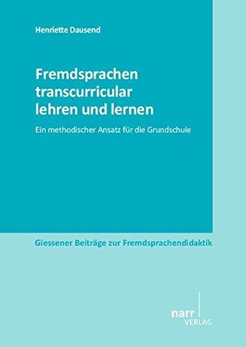 Fremdsprachen transcurricular lehren und lernen: Henriette Dausend