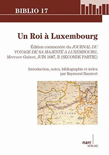 9783823368748: Un Roi à Luxembourg