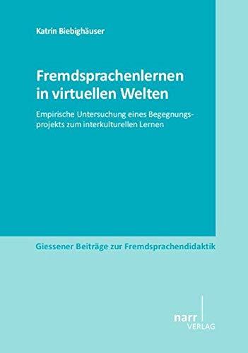 Fremdsprachenlernen in virtuellen Welten: Katrin Biebigh�user