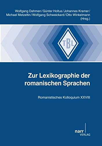 Zur Lexikographie der romanischen Sprachen: Wolfgang Dahmen