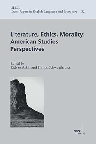 Literature, Ethics, Morality: American Studies Perspectives: Ridvan Askin
