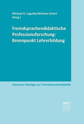 9783823380405: Fremdsprachendidaktische Professionsforschung: Brennpunkt Lehrerbildung
