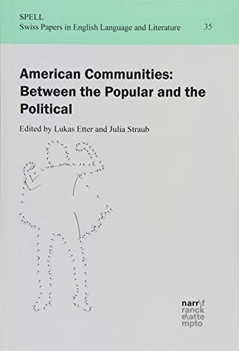American Communities: Between the Popular and the: Etter, Lukas /