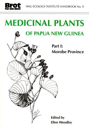Medicinal Plants of Papua New Guinea/Part I: Friedhelm Goeltenboth, David