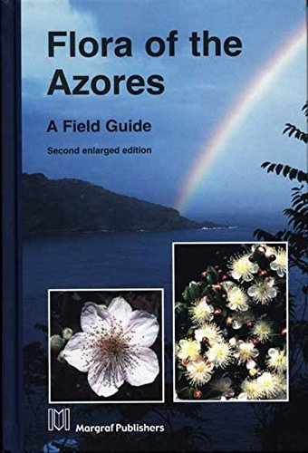 9783823614531: Flora of the Azores: A Field Guide