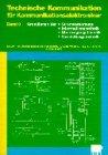 9783823702139: Technische Kommunikation für Kommunikationselektroniker, Bd.3, Grundlagen der Stromversorgung, Informationstechnik, Übertragungstechnik, Vermittlungstechnik