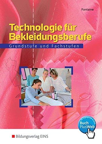 9783823702313: Technologie für Bekleidungsberufe. Grundstufe und Fachstufen.
