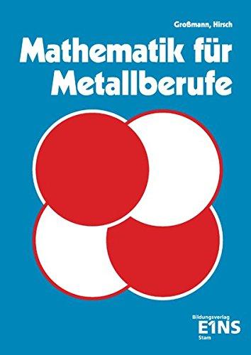 9783823702825: Mathematik für Metallberufe. (Lernmaterialien)