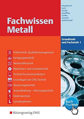 9783823703303: Fachwissen Metall 1. Lehr-/Fachbuch. Grundstufe und Fachstufe: Grundstufe und Fachstufe 1 Lehr-/Fachbuch
