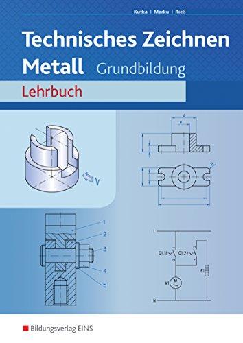 9783823704584: Fachzeichnen Metall, Lehrbuch
