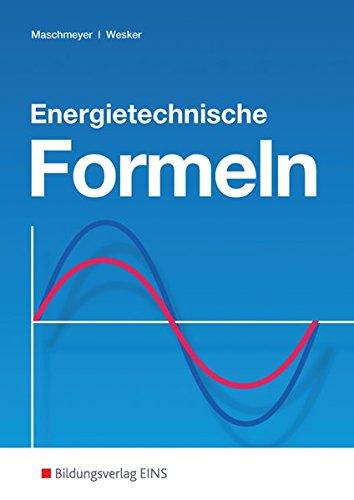 9783823706212: Energietechnische Formeln: Formelsammlung