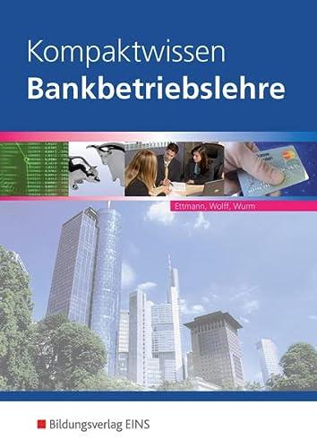 9783823709213: Kompaktwissen Bankbetriebslehre: Schülerband