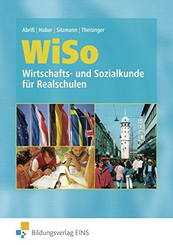 9783823710158: WiSo, Wirtschaftskunde und Sozialkunde für Realschulen in Rheinland-Pfalz und dem Saarland, Lehrbuch