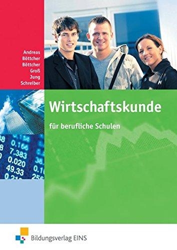 9783823710264: Wirtschaftskunde für berufliche Schulen Lehr-/Fachbuch