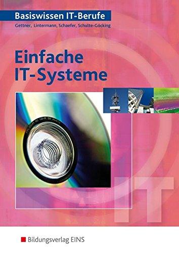 9783823711407: Basiswissen IT-Berufe. Einfache IT-Systeme: Schülerband