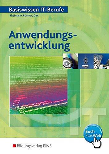 9783823711438: Anwendungsentwicklung: Basiswissen IT-Berufe. Lehr-/Fachbuch