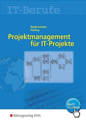 9783823711773: Projektmanagement für IT-Berufe. Lehr-/Fachbuch