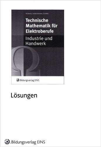 9783823715269: Technische Mathematik für Elektroberufe. Lösungen: Industrie und Handwerk